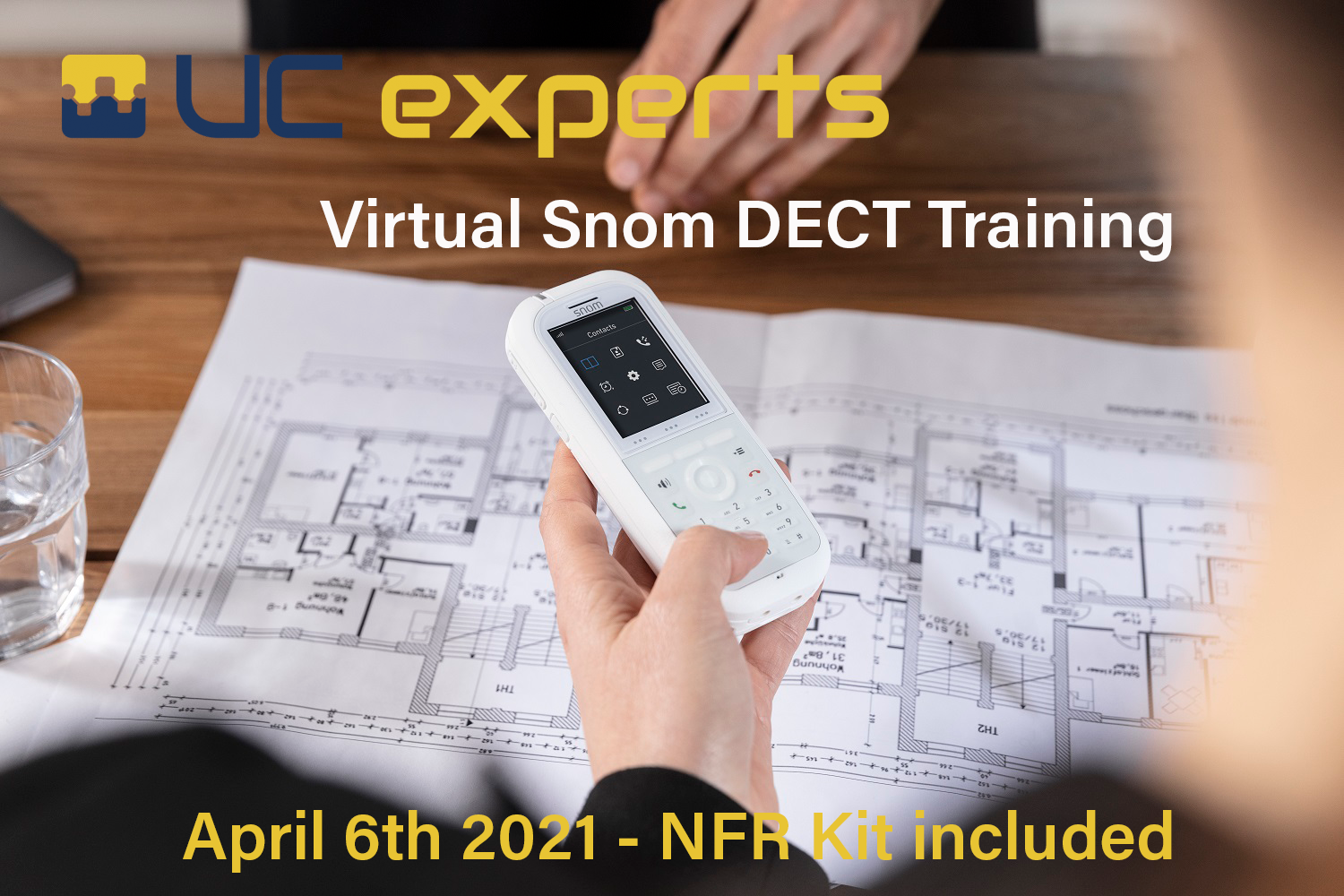 UC experts Academy - Snom DECT training - April 6th 2021
